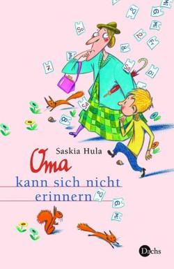 Saskia Hula - Oma kann sich nicht erinnern